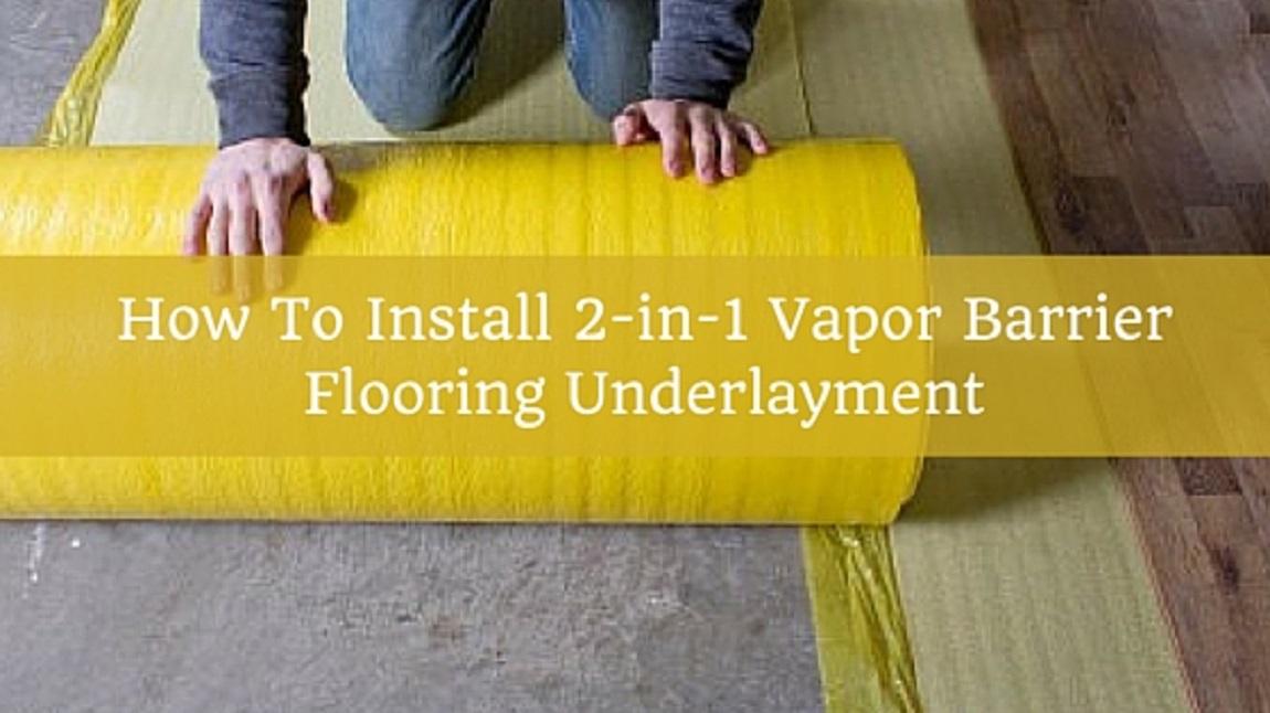 Placing Moisture Barrier Under Hardwood Floor
