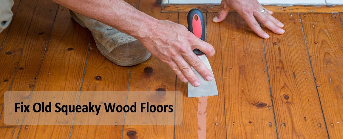 Guide To Fix Squeaky Or Creaky Wood Floors, What Causes Laminate Flooring To Creak